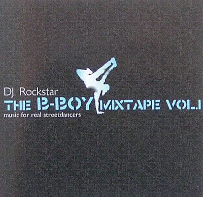DJ Rockstar - The B-Boy Mixtape Vol 1