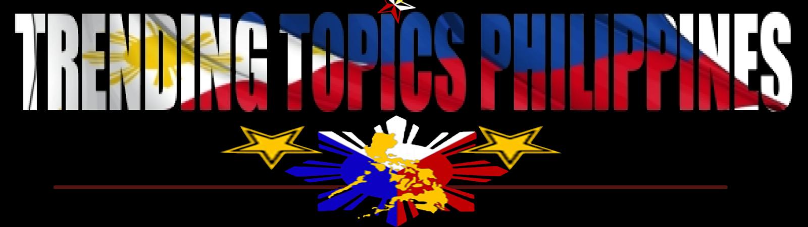 TRENDING TOPICS PHILIPPINES