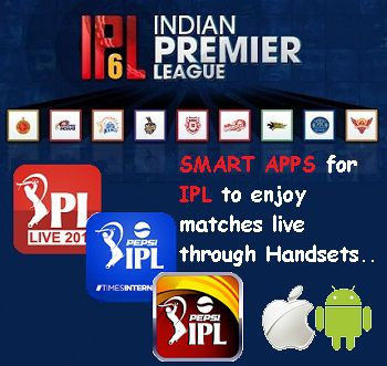 IPL 6 Smart Applications for Smart IPL Fans