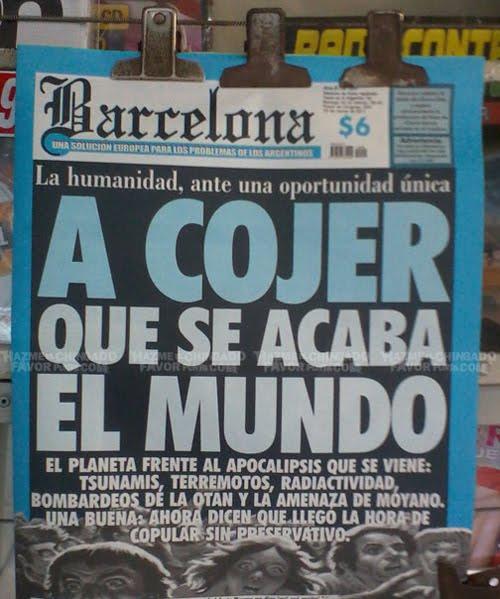 COJER  QUE SE ACABA EL MUNDO!!!