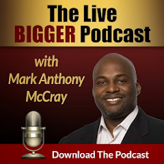 The Live BIGGER Podcast