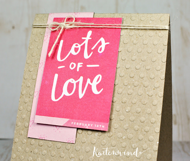 http://kartenwind.blogspot.com/2016/01/lots-of-love-gepragte-karte.html