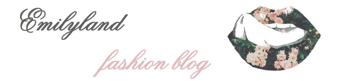 Emilyland - fashion blog