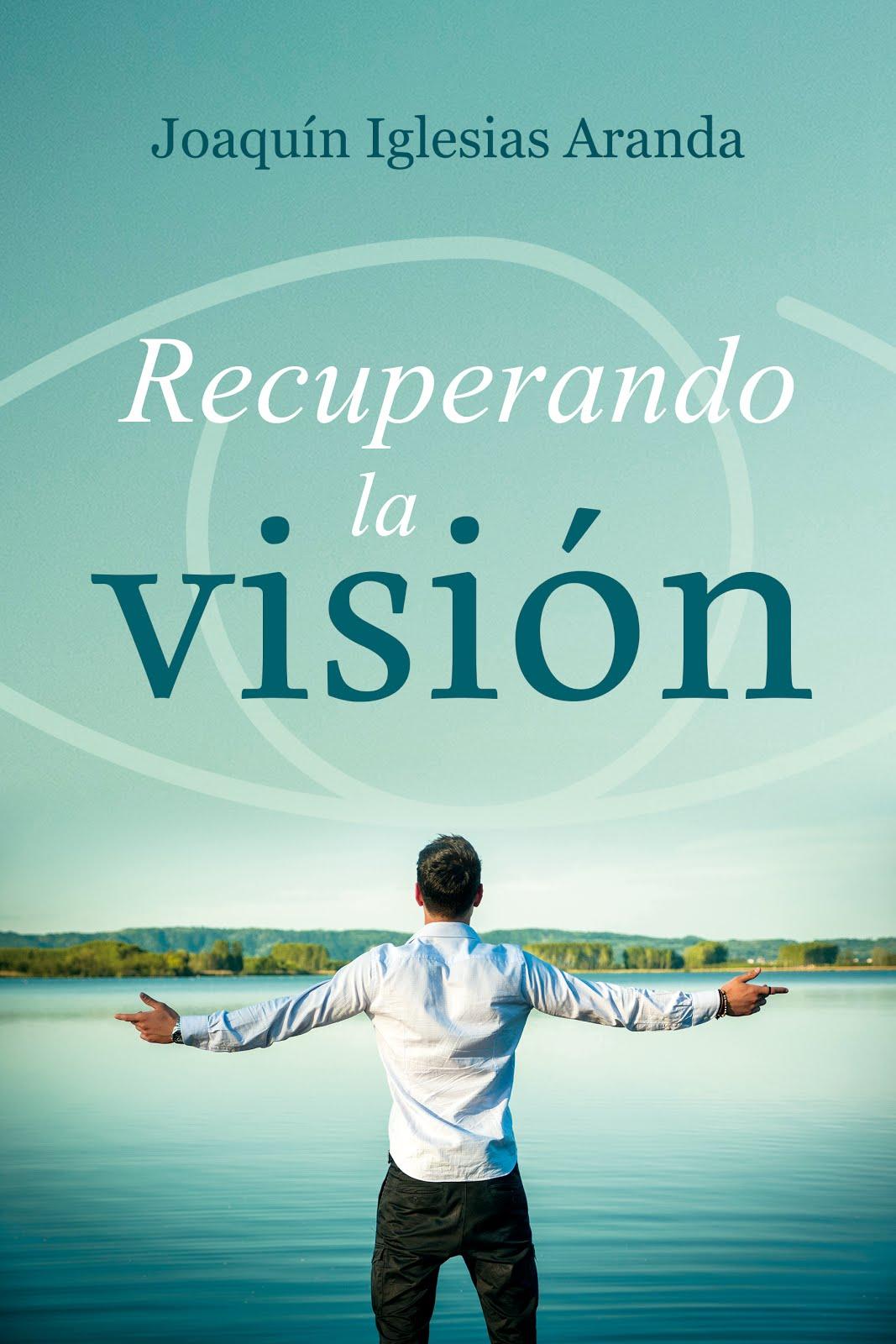 Recuperando la visión