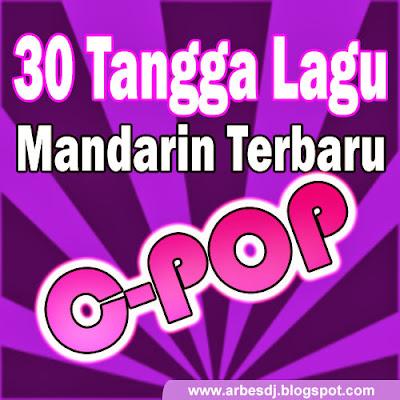 30 Lagu Mandarin (CPOP) Terpopuler November 2013