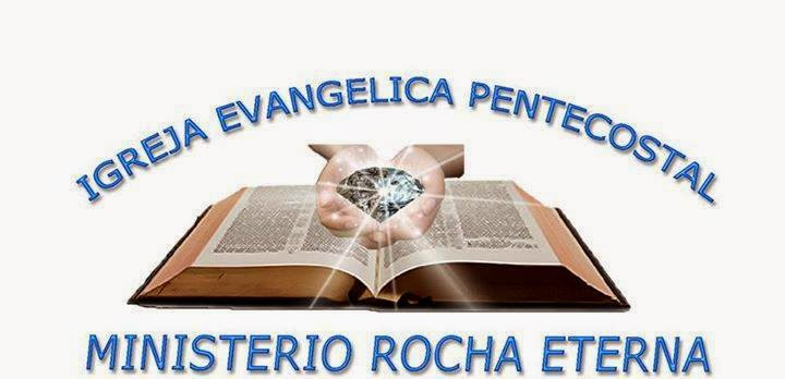 Igreja Pentecostal Rocha Eterna