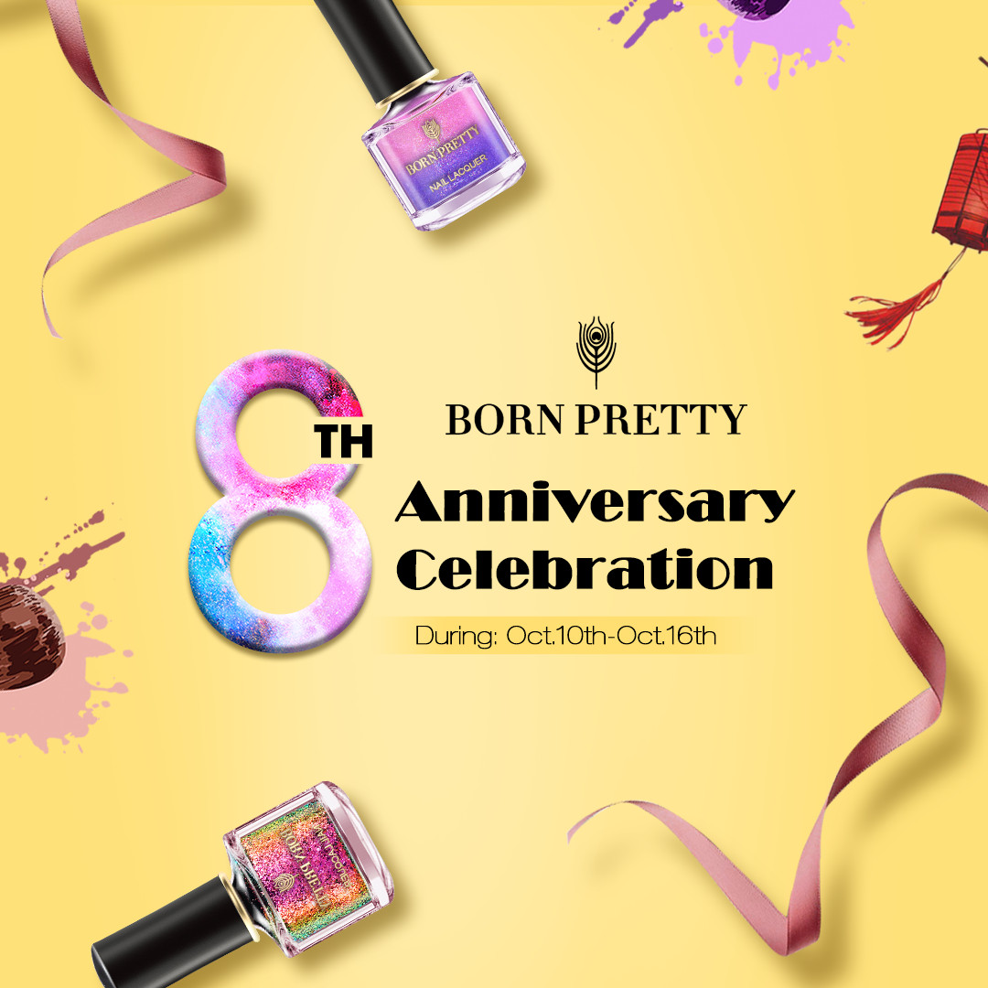 Bornpretty 8th anniversary