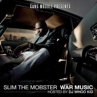 Slim_the_Mobster-War_Music_(Hosted_by_DJ_Whoo_Kid)-(Bootleg)-2011