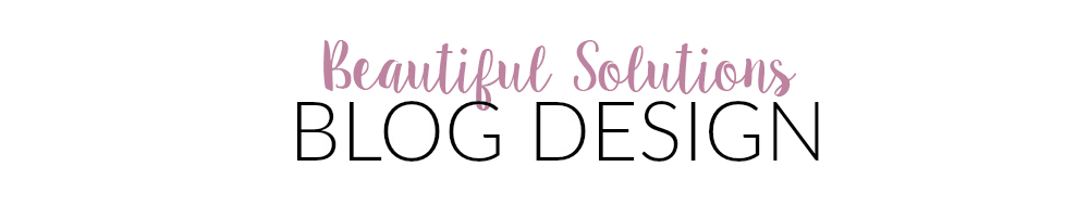 Beautiful Solutions Blog Design