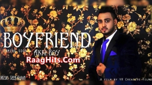 Boyfriend song Mp3 Download by Akki Boy | Lyrics | Video