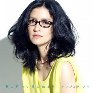 Angela Aki アンジェラ・アキ - Yume no Owari Ai no Hajimari 夢の終わり 愛の始まり