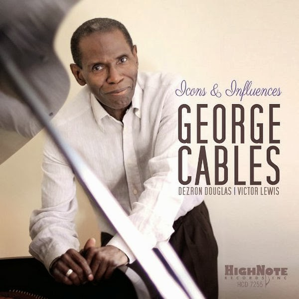 GEORGE CABLES: ICONS & INFLUENCES