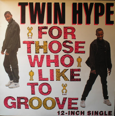 Twin Hype – For Those Who Like To Groove (1989, 12'' Promo, 192)