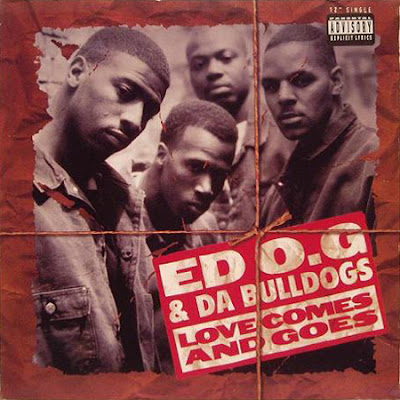 Ed O.G & Da Bulldogs – Love Comes And Goes (VLS) (1994) (320 kbps)