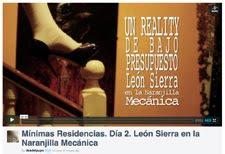 Mínimas Residencias. Día 2. León Sierra en la Naranjilla Mecánica