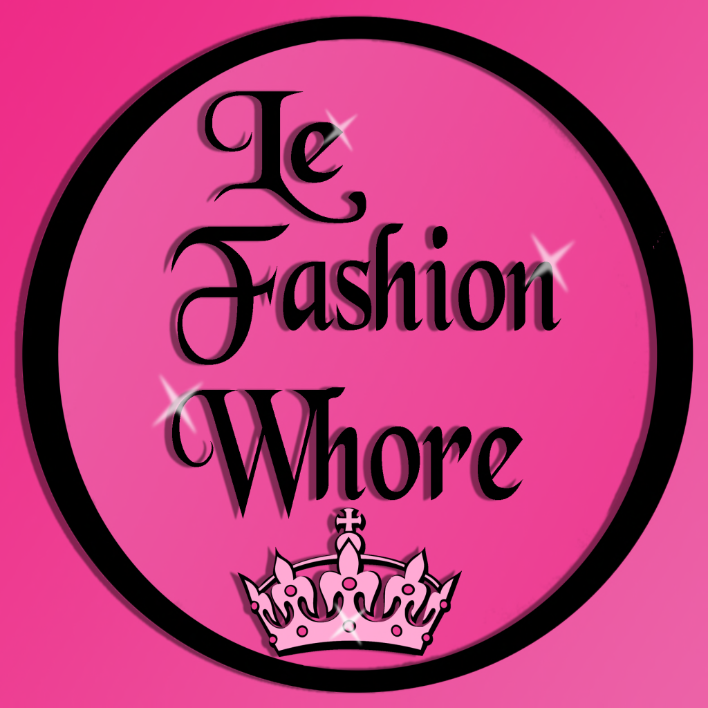 Le Fashion Whore