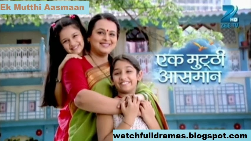 Ek Mutthi Aasman 17th January 2014 Full Episode Watch online