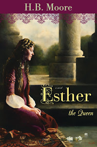 Esther the Queen: A Biblical Novel