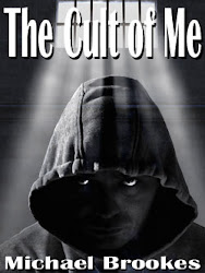 The Cult of Me by Michael Brookes