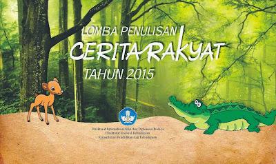 Lomba Menulis Cerita Rakyat 2015