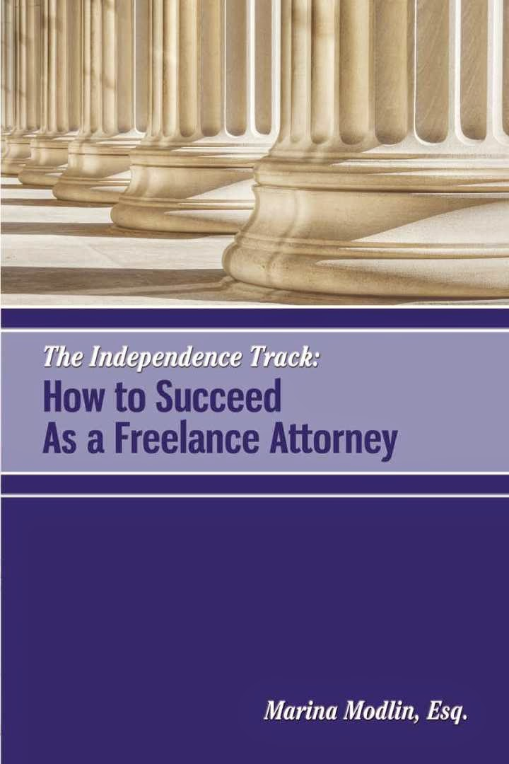 How to Succeed As a Freelance Attorney
