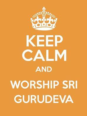 Behalte Ruhe und verehre Sri Gurudeva.