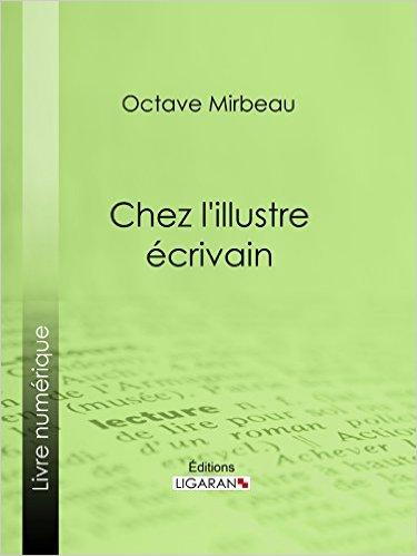 """""""Chez l'Illustre écrivain"""", Ligaran, janvier 2016"""