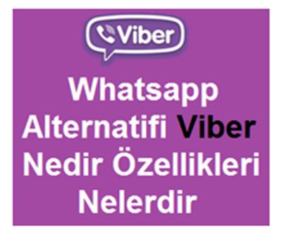 Whatsapp Alternatifi Viber Nedir Özellikleri Nelerdir