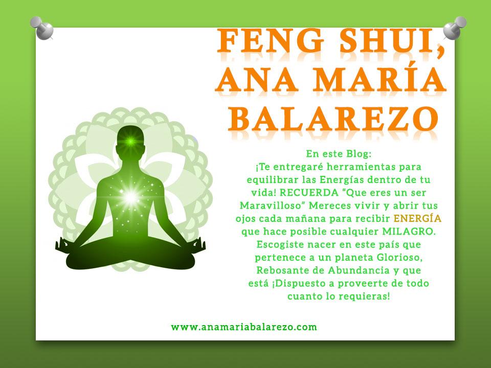 FENG SHUI, ANA MARÍA BALAREZO