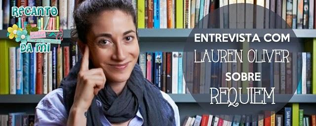 Entrevista Lauren Oliver Delírio Pandemônio Réquiem Editora Intrínseca