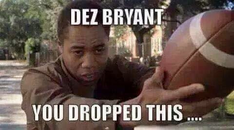 Dez Bryant you dropped this...
