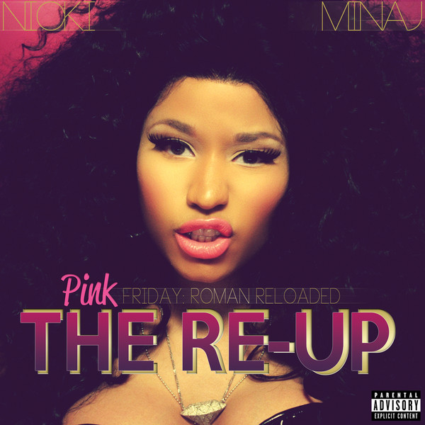 Copertina Nicki Minaj - Pink Friday Roman Reloaded - The Re-Up