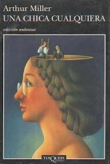 Una chica cualquiera Arthur Miller