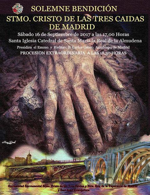 BENDICIÓN STMO. CRISTO DE LAS TRES CAIDAS -MADRID