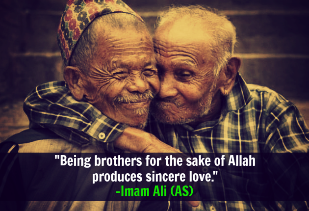 Being brothers for the sake of Allah produces sincere love.