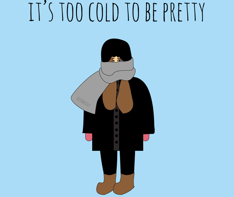 its too cold to be pretty