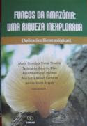 Fungos da Amazônia: Uma Riqueza Inexplorada