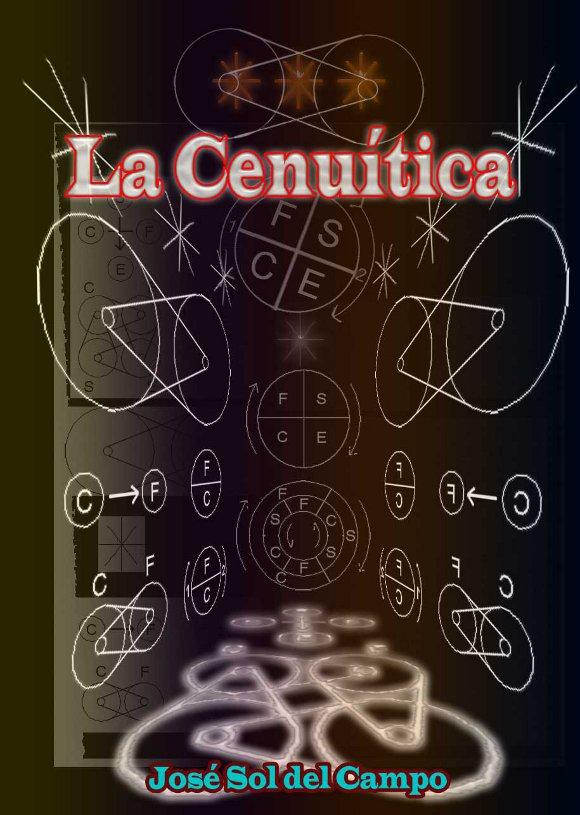 Origen de la Cenuítica: Presentación de una Nueva Ciencia