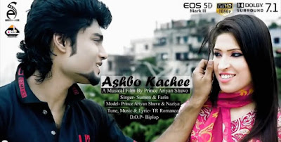 Ashbo Kachee Bangla Music Video 2016 By Sumon & Farin HD Download