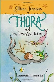 (4) Thora and the Green Sea Unicorn by Gillian Johnson