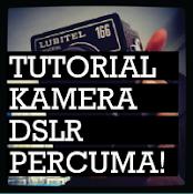 tutorial KAMERA dslr PERCUMA!