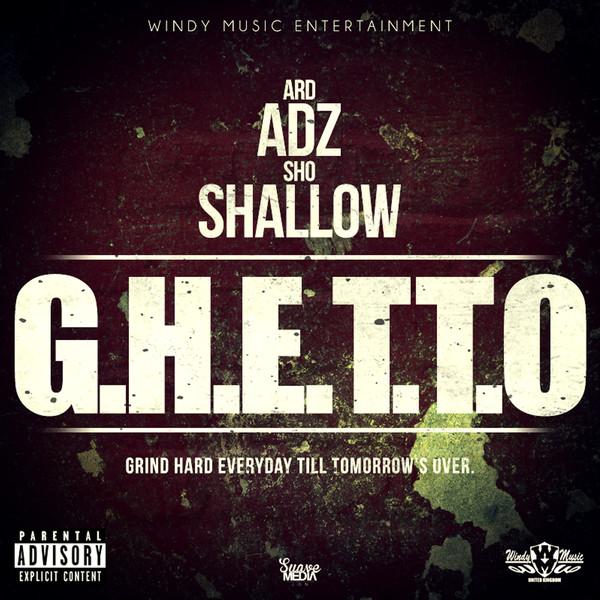 Ard Adz & Sho Shallow - G.H.E.T.T.O [Album] Cover