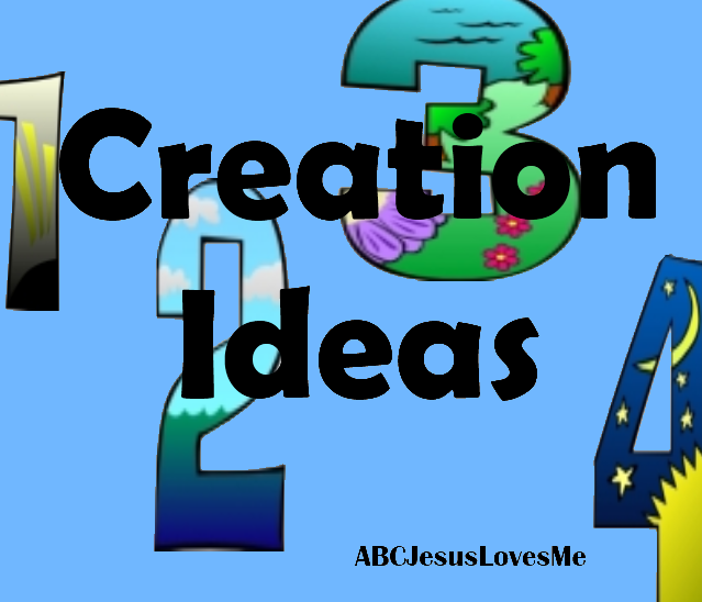 Teaching Creation To Children Ideas And Printables Our