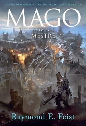 MAGO - Mestre - Saga do Mago (livro 2) * Raymond E. Feist