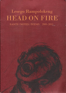 Head on Fire: Rants / Notes / Poems 2001-2011