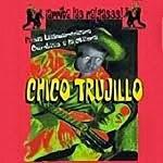Chico Trujillo - ARRIBA LAS NALGAS 2001