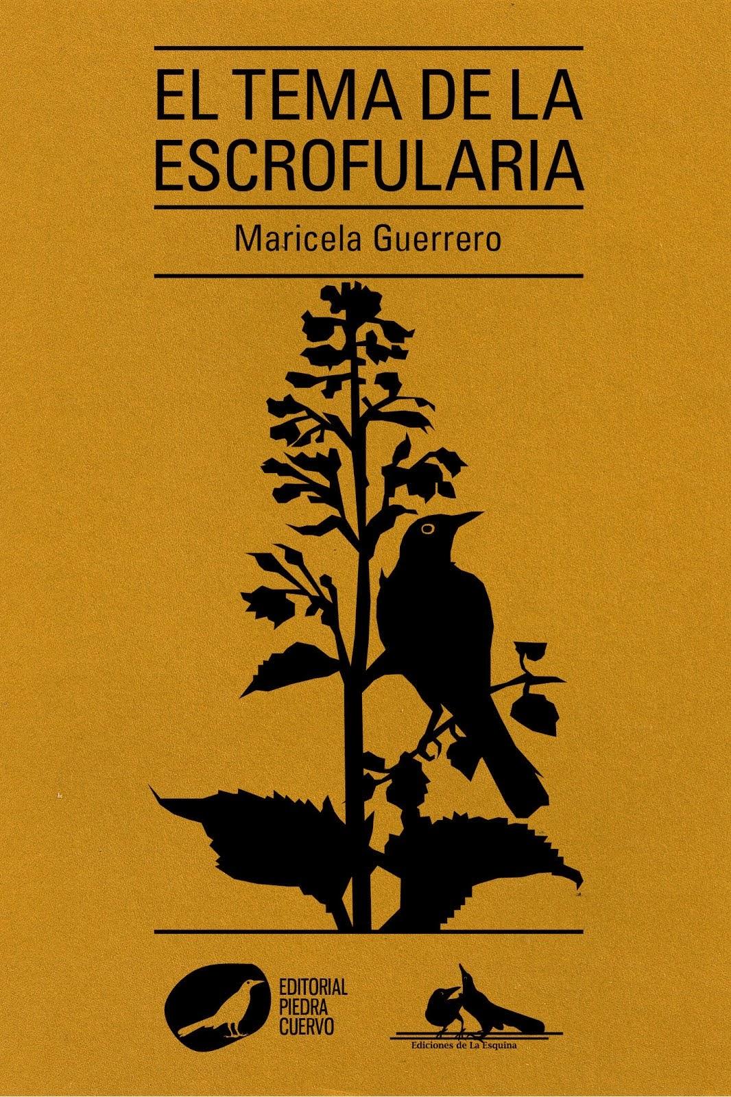 El tema de la escrofularia de Maricela Guerrero