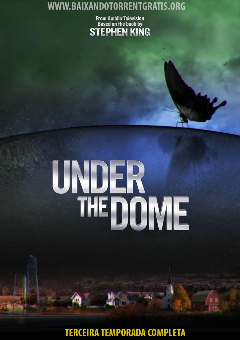 Under the Dome 3ª Temporada Torrent – WEB-DL 1080p Dublado (2015)