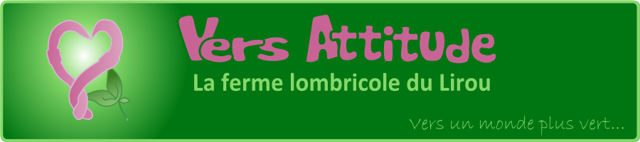 Vers Attitude. Ferme lombricole du Lirou.