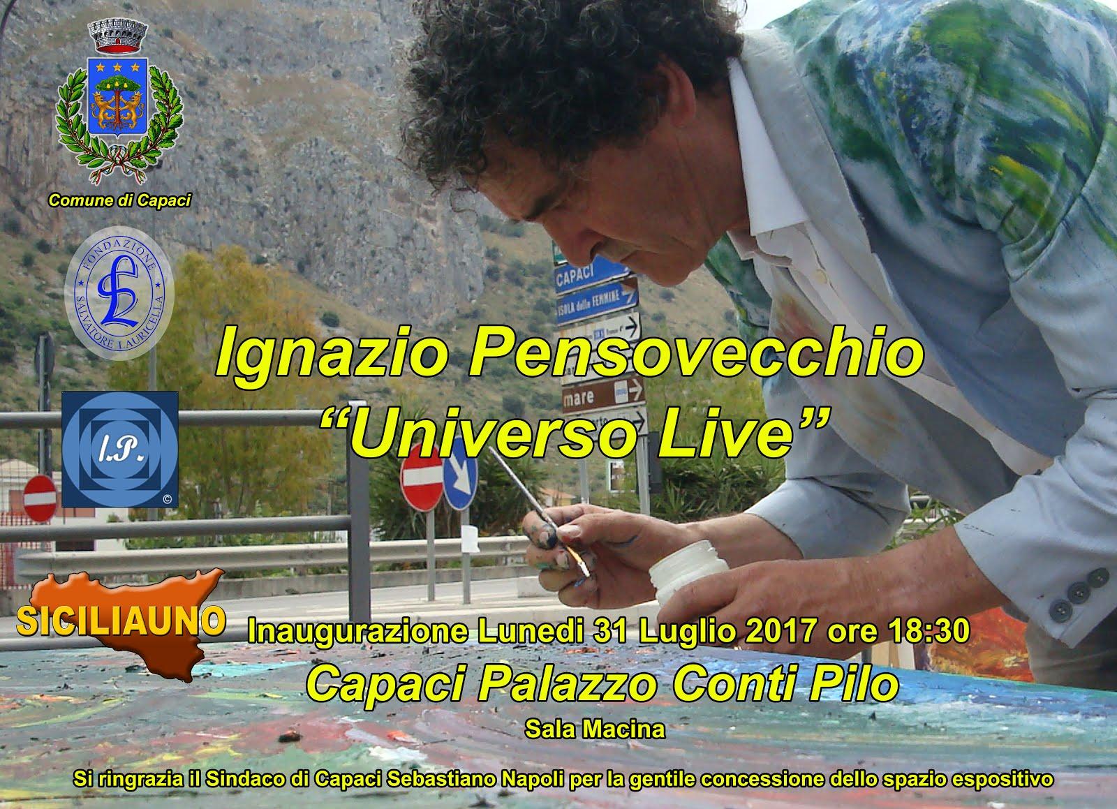 """Ignazio Pensovecchio: Mostra a Capaci """"Universo Live"""""""